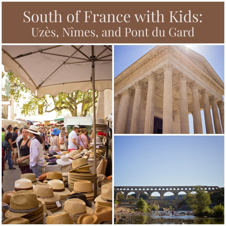 south-of-france-with-kids-uzes-nimes-and-pont-du-gard-1