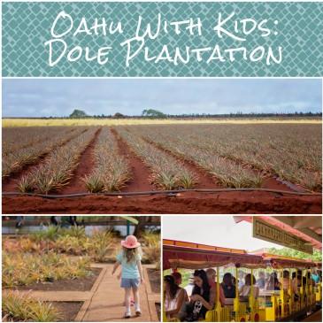 oahu with kids dole plantation