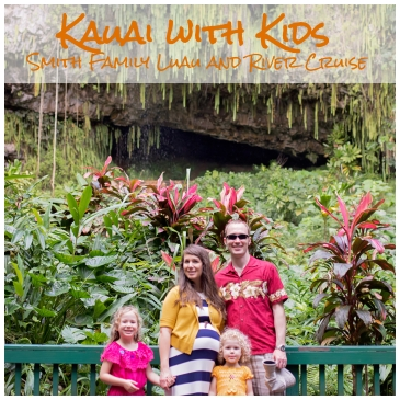 Kauai with Kids: Smith Family Luau and River Cruise