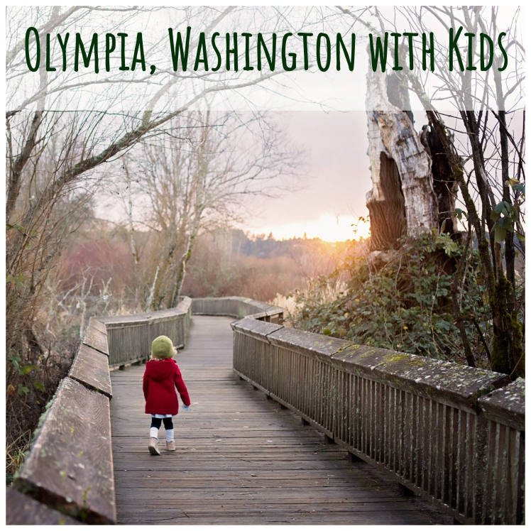 Olympia, Washington with kids